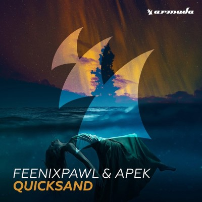 Feenixpawl And Apek – Quicksand