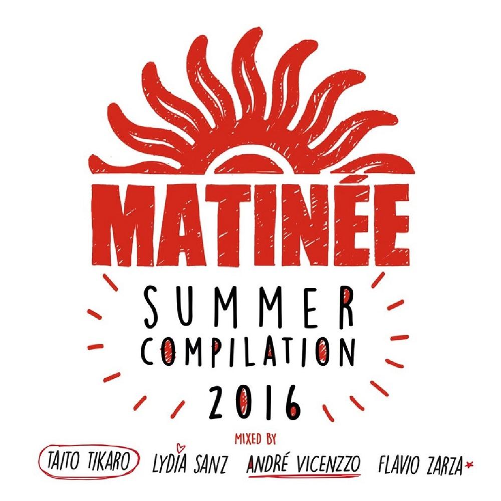Matinée Summer Compilation 2016