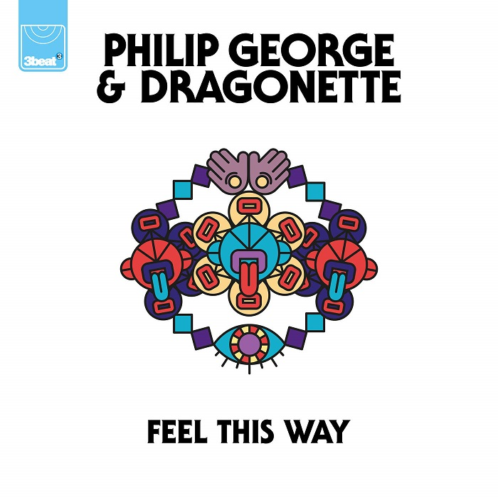 Philip George And Dragonette – Feel This Way