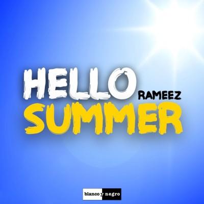 Rameez – Hello Summer
