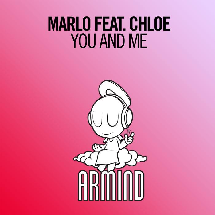 Marlo And Chloe – You And Me