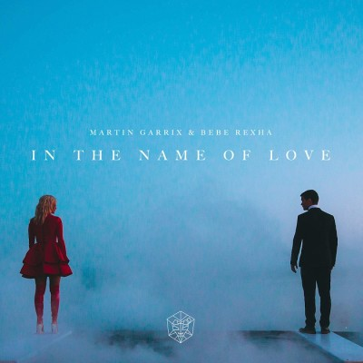 Martin Garrix And Bebe Rexha – In The Name Of Love