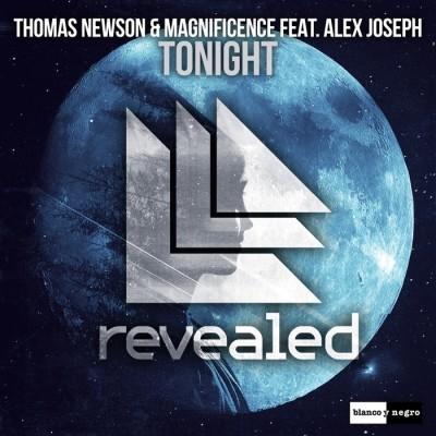 Thomas Newson And Magnificence Feat. Alex Joseph – Tonight