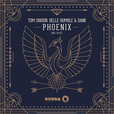 Tom Swoon, Belle Humble And Dank – Phoenix [We Rise]