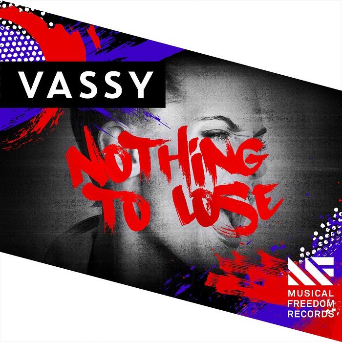 Vassy – Nothing To Lose