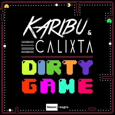 Karibu And Ruth Calixta – Dirty Game