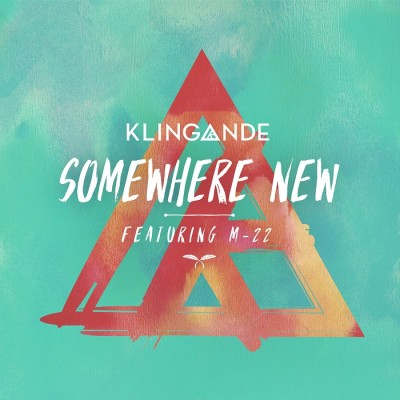 Klingande Feat. M-22 – Somewhere New