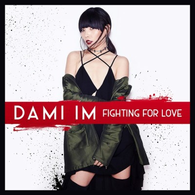 Dami Im – Fighting For Love