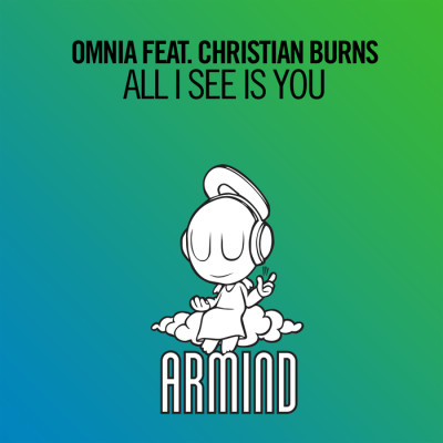 Omnia Feat. Christian Burns – All I See Is You