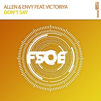 Allen And Envy Feat. Victoriya – Don't Say