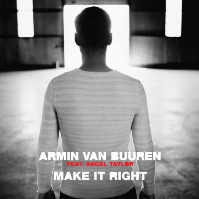 Armin Van Buuren Feat. Angel Taylor – Make It Right