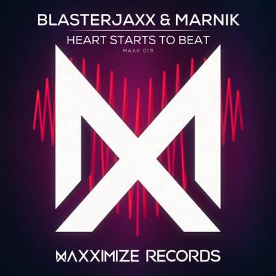 Blasterjaxx And Marnik – Heart Starts To Beat