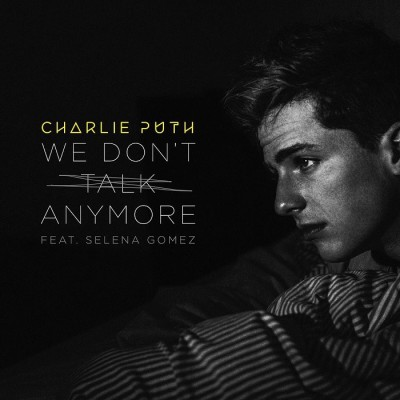 Charlie Puth Feat. Selena Gomez – We Don't Talk Anymore