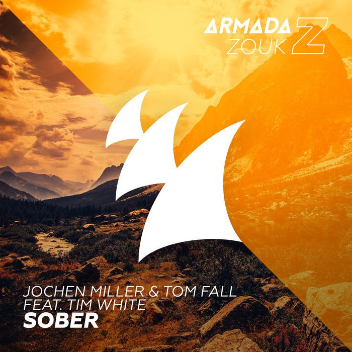 Jochen Miller And Tom Fall Feat. Tim White – Sober