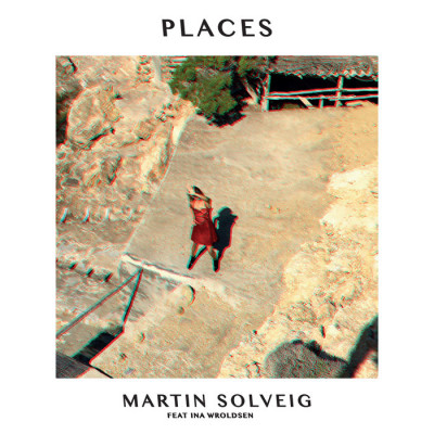 Martin Solveig Feat. Ina Wroldsen – Places