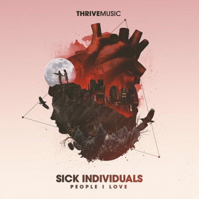 Sick Individuals Feat. Stevie Appleton – People I Love