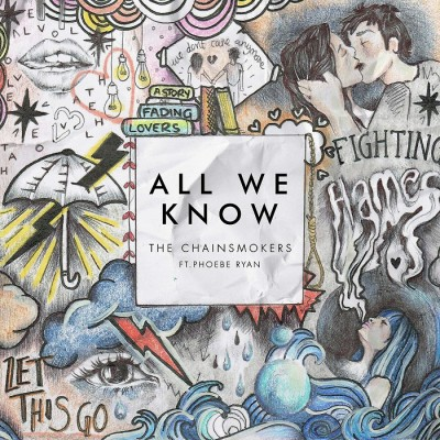 The Chainsmokers Feat. Phoebe Ryan – All We Know
