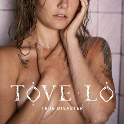 Tove Lo – True Disaster