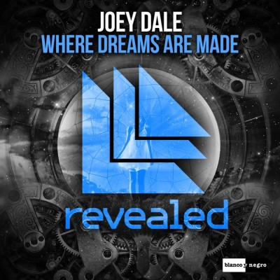 Joey Dale – Where Dreams Are Made
