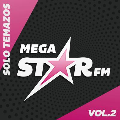 MegaStar FM – Solo Temazos Vol. 2