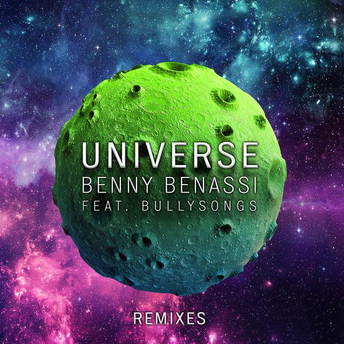 Benny Benassi Feat. BullySongs – Universe