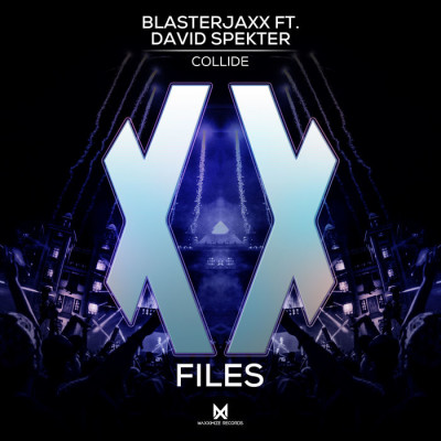 Blasterjaxx Feat. David Spekter – Collide