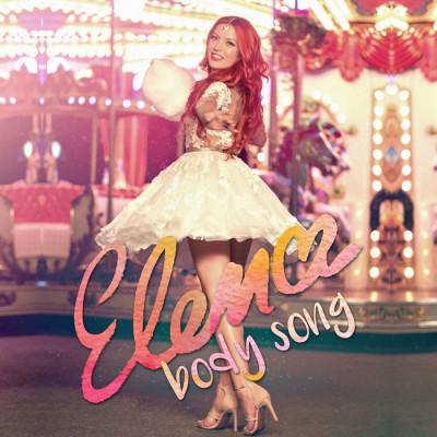 Elena – Body Song