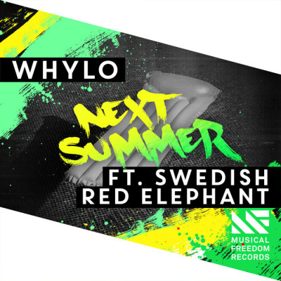 Whylo Feat. Swedish Red Elephant – Next Summer