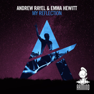Andrew Rayel And Emma Hewitt – My Reflection