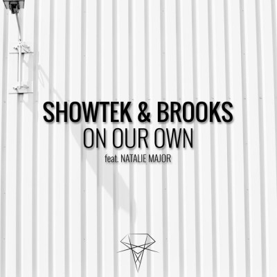 Showtek And Brooks Feat. Natalie Major – On Our Own