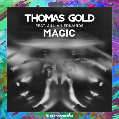 Thomas Gold Feat. Jillian Edwards – Magic
