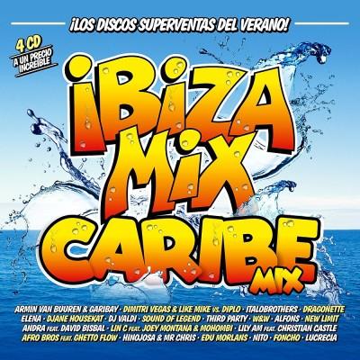 Ibiza Mix 2017 + Caribe Mix 2017