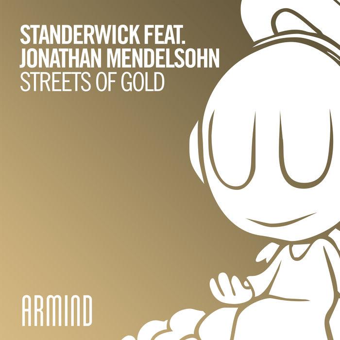 Standerwick Feat. Jonathan Mendelsohn – Streets Of Gold