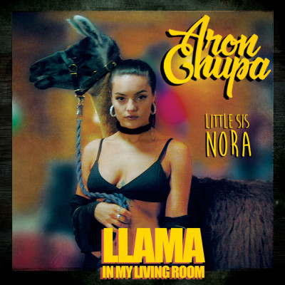 Aronchupa And Little Sis Nora – Llama In My Living Room