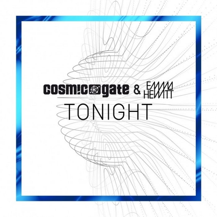 Cosmic Gate And Emma Hewitt – Tonight