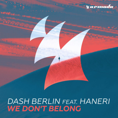Dash Berlin Feat. Haneri – We Don't Belong