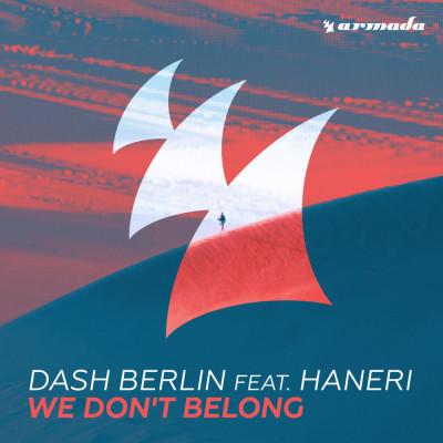 Dash Berlin Feat. Haneri – We Don't Belong