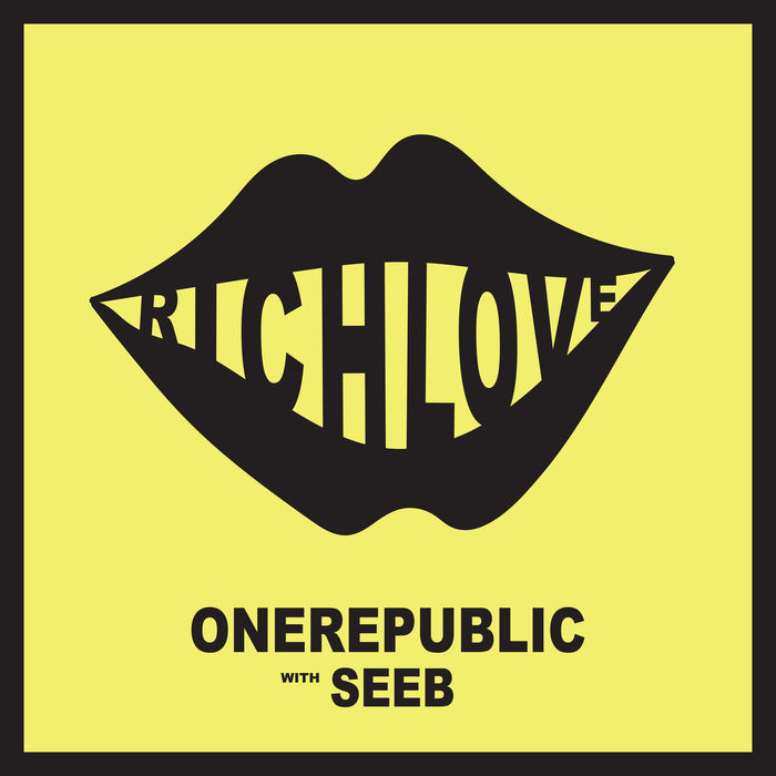 OneRepublic And Seeb – Rich Love