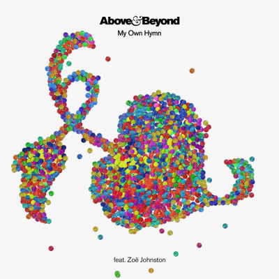 Above And Beyond Feat. Zoë Johnston – My Own Hymn