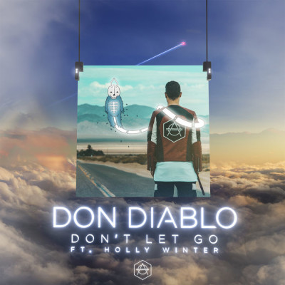 Don Diablo Feat. Holly Winter – Don't Let Go
