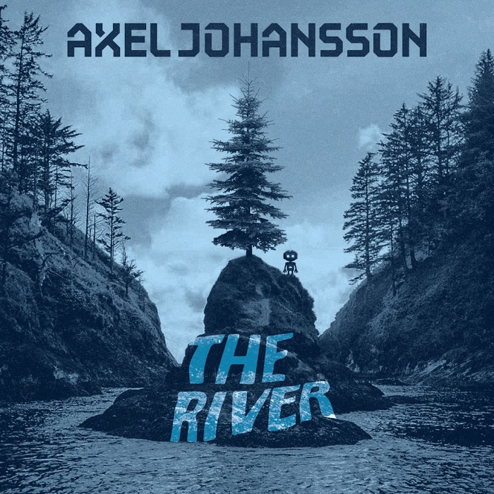 Axel Johansson – The River