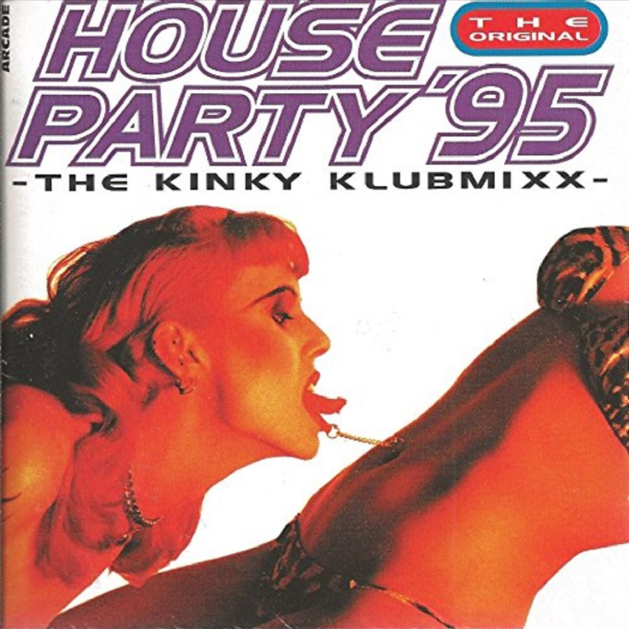 House Party '95 – The Kinky Klubmixx