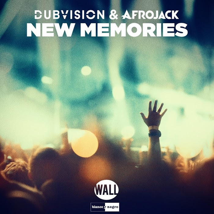 DubVision And Afrojack – New Memories