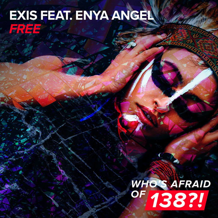 Exis Feat. Enya Angel – Free