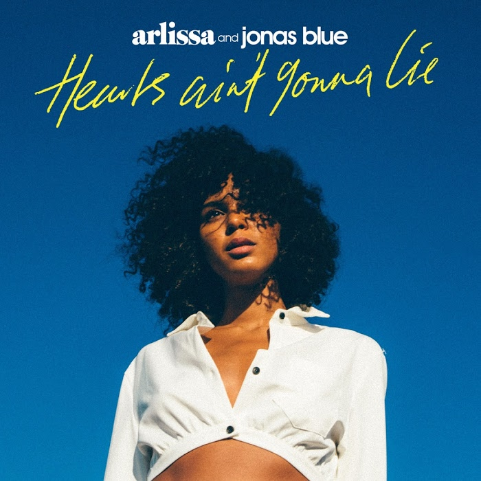 Arlissa And Jonas Blue – Hearts Ain't Gonna Lie