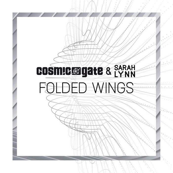 Cosmic Gate And Sarah Lynn – Folded Wings