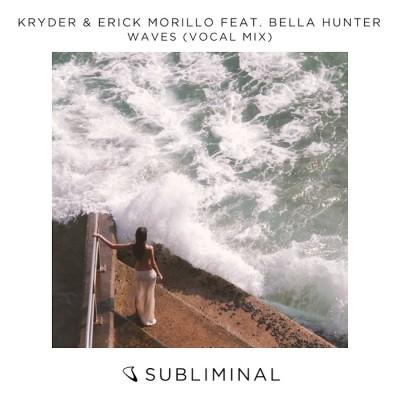Kryder And Erick Morillo Feat. Bella Hunter – Waves