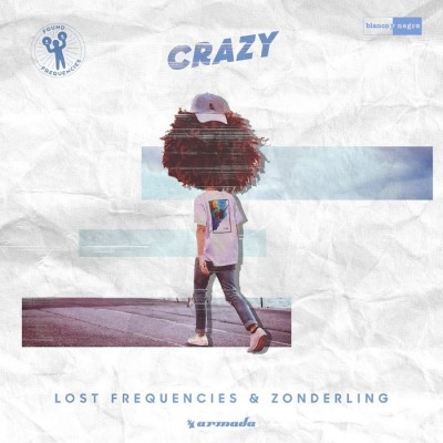 Lost Frequencies And Zonderling – Crazy