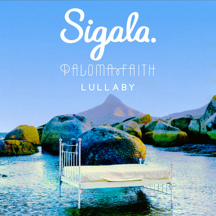 Sigala And Paloma Faith – Lullaby