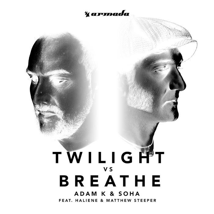 Adam K And Soha Feat. Haliene And Matthew Steeper – Twilight VS Breathe